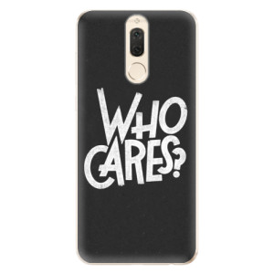 Silikonové odolné pouzdro iSaprio - Who Cares na mobil Huawei Mate 10 Lite