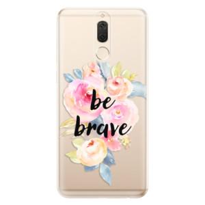 Silikonové odolné pouzdro iSaprio - Be Brave na mobil Huawei Mate 10 Lite