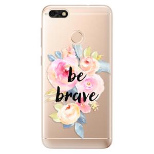 Silikonové odolné pouzdro iSaprio - Be Brave na mobil Huawei P9 Lite Mini
