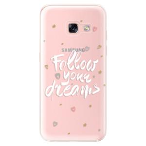 Silikonové odolné pouzdro iSaprio - Follow Your Dreams - white na mobil Samsung Galaxy A3 2017