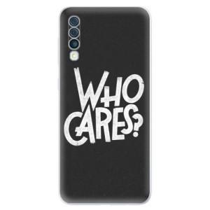 Silikonové odolné pouzdro iSaprio - Who Cares na mobil Samsung Galaxy A50