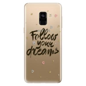 Silikonové odolné pouzdro iSaprio - Follow Your Dreams - black na mobil Samsung Galaxy A8 2018