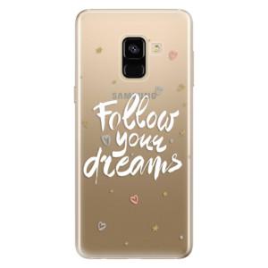 Silikonové odolné pouzdro iSaprio - Follow Your Dreams - white na mobil Samsung Galaxy A8 2018