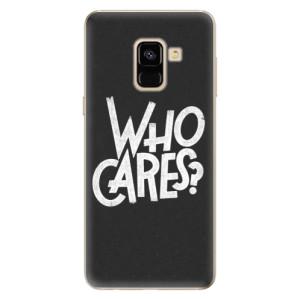 Silikonové odolné pouzdro iSaprio - Who Cares na mobil Samsung Galaxy A8 2018