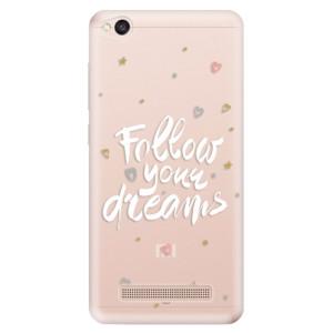 Silikonové odolné pouzdro iSaprio - Follow Your Dreams - white na mobil Xiaomi Redmi 4A