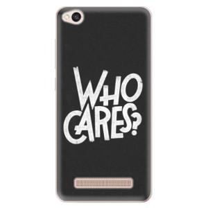Silikonové odolné pouzdro iSaprio - Who Cares na mobil Xiaomi Redmi 4A