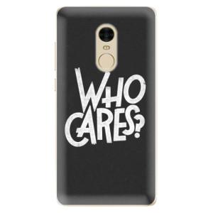 Silikonové odolné pouzdro iSaprio - Who Cares na mobil Xiaomi Redmi Note 4