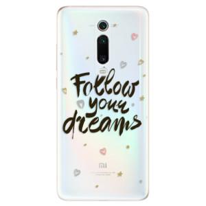 Silikonové odolné pouzdro iSaprio - Follow Your Dreams - black na mobil Xiaomi Mi 9T Pro