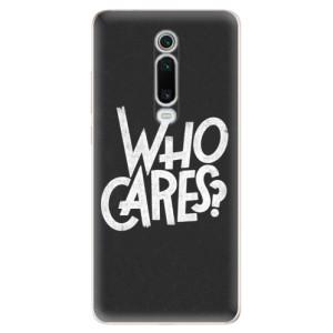 Silikonové odolné pouzdro iSaprio - Who Cares na mobil Xiaomi Mi 9T Pro