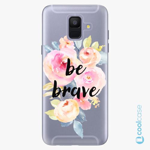 Plastové pouzdro iSaprio Fresh - Be Brave na mobil Samsung Galaxy A6