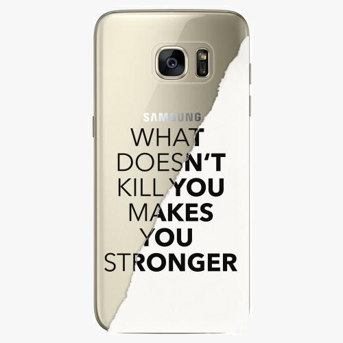 Silikonové pouzdro iSaprio - Makes You Stronger na mobil Samsung Galaxy S7 Edge