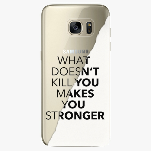 Silikonové pouzdro iSaprio - Makes You Stronger na mobil Samsung Galaxy S7