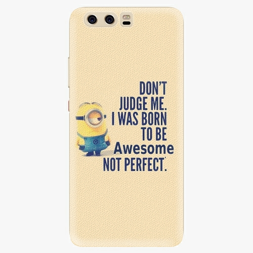 Silikonové pouzdro iSaprio - Be Awesome na mobil Huawei P10