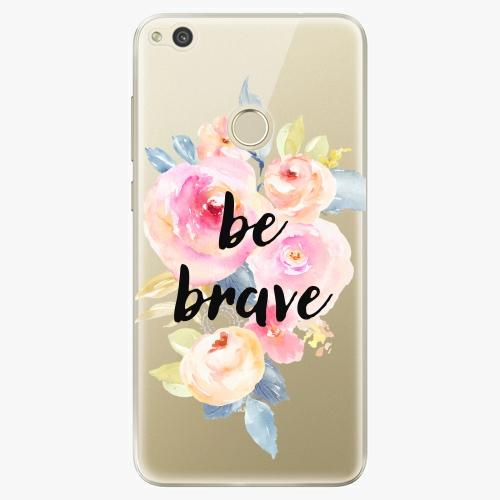 Silikonové pouzdro iSaprio - Be Brave na mobil Huawei P9 Lite 2017