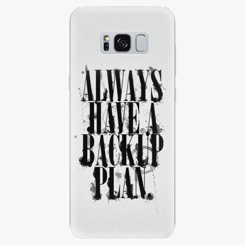 Silikonové pouzdro iSaprio - Backup Plan na mobil Samsung Galaxy S8