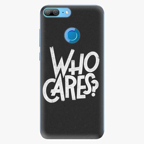 Silikonové pouzdro iSaprio - Who Cares na mobil Honor 9 Lite