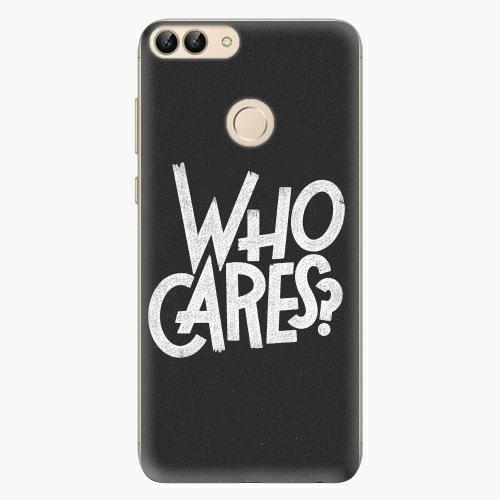 Silikonové pouzdro iSaprio - Who Cares na mobil Huawei P Smart