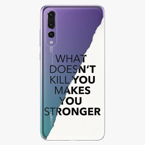 Silikonové pouzdro iSaprio - Makes You Stronger na mobil Huawei P20 Pro
