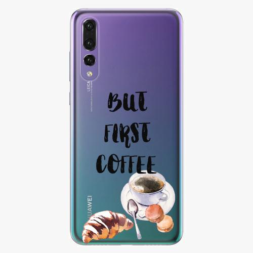 Silikonové pouzdro iSaprio - First Coffee na mobil Huawei P20 Pro