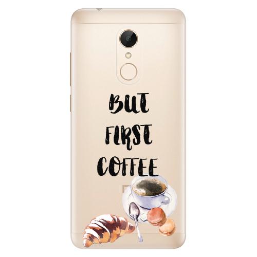 Silikonové pouzdro iSaprio - First Coffee na mobil Xiaomi Redmi 5