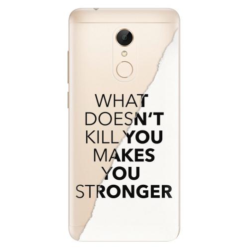 Silikonové pouzdro iSaprio - Makes You Stronger na mobil Xiaomi Redmi 5