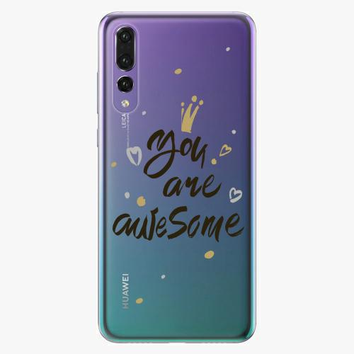 Silikonové pouzdro iSaprio - You Are Awesome black na mobil Huawei P20 Pro