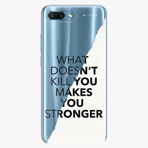 Silikonové pouzdro iSaprio - Makes You Stronger na mobil Honor 10