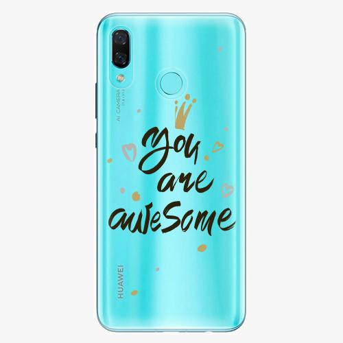 Silikonové pouzdro iSaprio - You Are Awesome black na mobil Huawei Nova 3