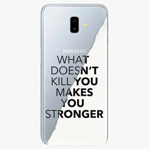 Silikonové pouzdro iSaprio - Makes You Stronger na mobil Samsung Galaxy J6 Plus