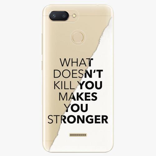 Silikonové pouzdro iSaprio - Makes You Stronger na mobil Xiaomi Redmi 6