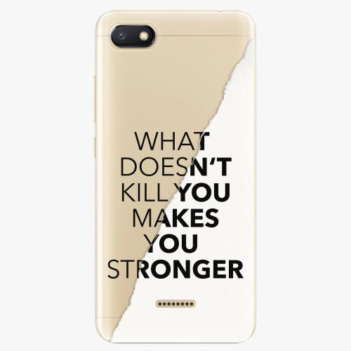 Silikonové pouzdro iSaprio - Makes You Stronger na mobil Xiaomi Redmi 6A