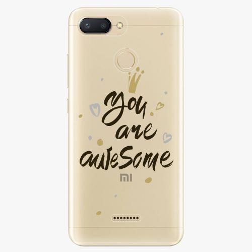 Silikonové pouzdro iSaprio - You Are Awesome black na mobil Xiaomi Redmi 6