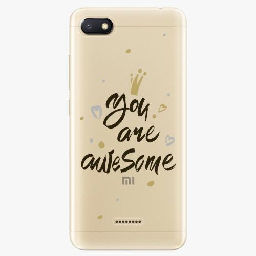 Silikonové pouzdro iSaprio - You Are Awesome black na mobil Xiaomi Redmi 6A