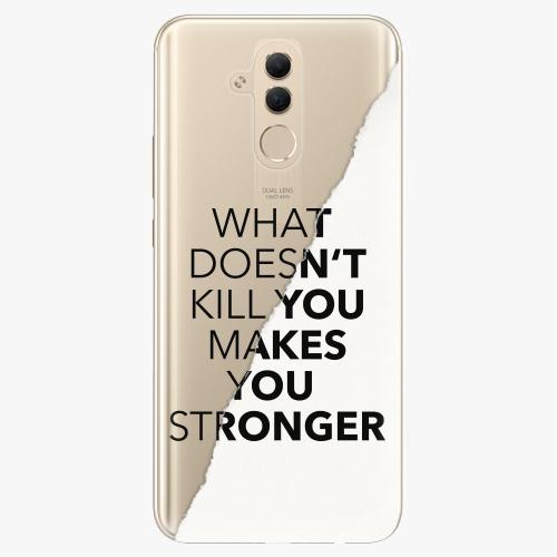 Silikonové pouzdro iSaprio - Makes You Stronger na mobil Huawei Mate 20 Lite