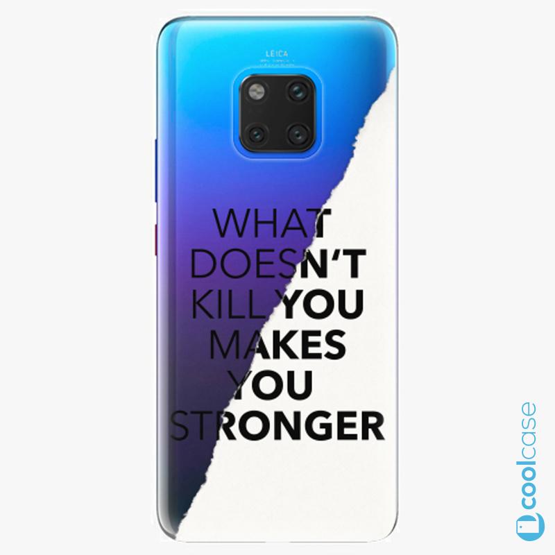 Silikonové pouzdro iSaprio - Makes You Stronger na mobil Huawei Mate 20 Pro